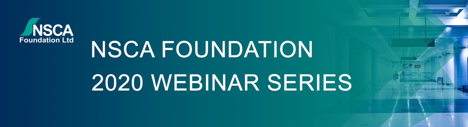 NSCA Foundation Webinar Series